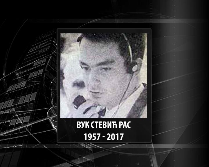 In memoriam - Vuk Stević Ras